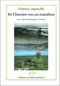 première couv En chemins vers un marathon aux couleurs de Bretagne et d'Irlande